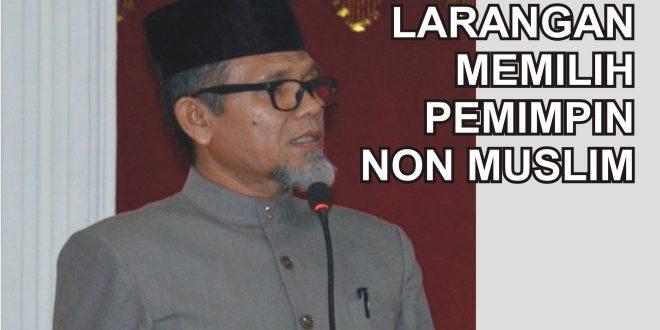 ISLAM MELARANG MEMILIH PEMIMPIN NON MUSLIM
